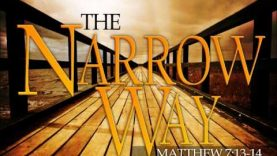 The Narrow Way by John Bevere (w/ music)