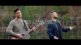 Dan + Shay – When I Pray For You (Official Music Video)