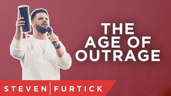 tlg-daily-bread-homepage-living-in-the-age-of-outrage--pastor-steven-furtick