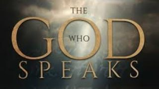 The God Who Speaks – Full Documentary – 2018